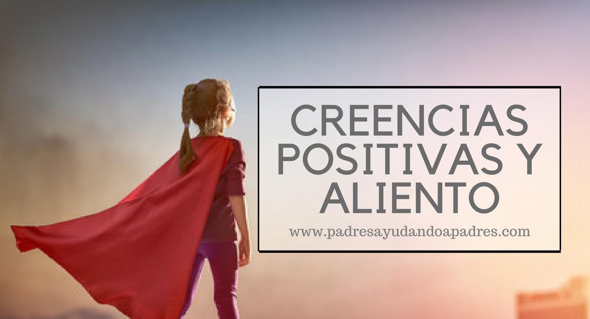 creencias positivas y aliento